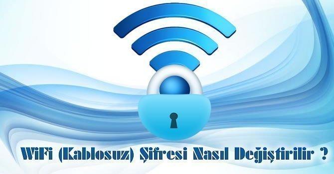 wifi kablosuz şifre değiştirme